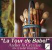 """Tour de Babel """"Atelier et Création"""""""